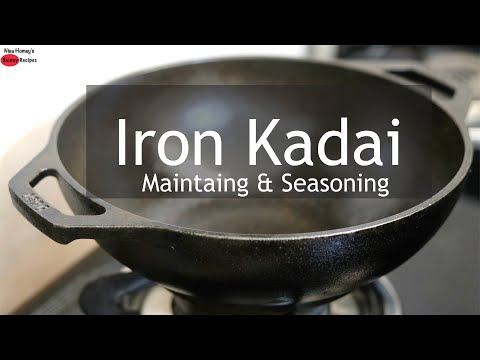 How To Season And Maintain A Cast Iron Skillet – Iron Kadai | Skinny Recipes