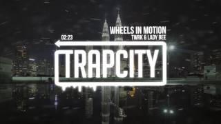 TWRK & Lady Bee - Wheels In Motion