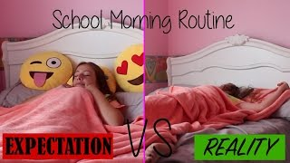 School Morning Routine Expectation Vs Reality