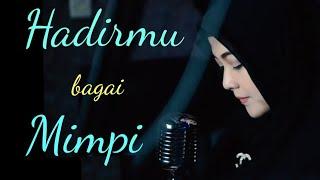 Download lagu Hadirmu Bagai Mimpi Lusiana Safara Mp3