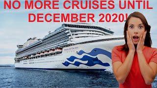 No More Cruises Until December 2020! BIG CRUISE NEWS!!!