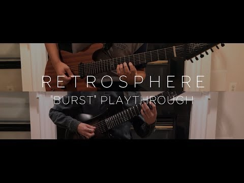"""A playthrough of """"Burst,"""" a song from my band Retrosphere's first and debut album In Motion."""