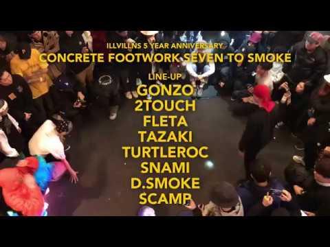 CONCRETE FOOTWORK SEVEN TO SMOKEILLVILLNS 5 YEAR ANNIVERSARY