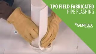 TPO Field Fabricated Pipe Flashing