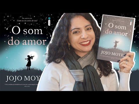 EU LI: O SOM DO AMOR, DE JOJO MOYES | MINHA VIDA LITERÁRIA