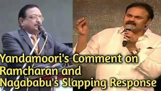 Yandamooris Comment And Nagababus Slapping Response