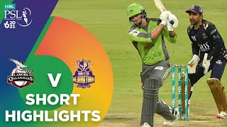 Short Highlights | Lahore Qalandars vs Quetta Gladiators | Match 23 | HBL PSL 6 | MG2T