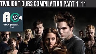 Ashish Chanchlani Vines  ALL TWILIGHT DUBS COMPILATION Part 111