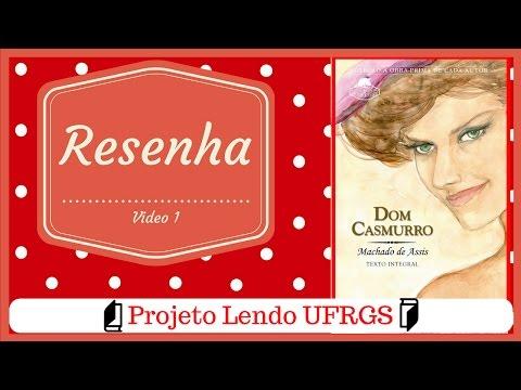 Projeto lendo UFRGS - Dom casmurro