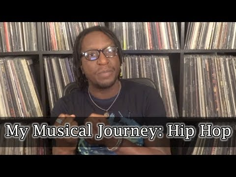 My Musical Journey: Hip Hop