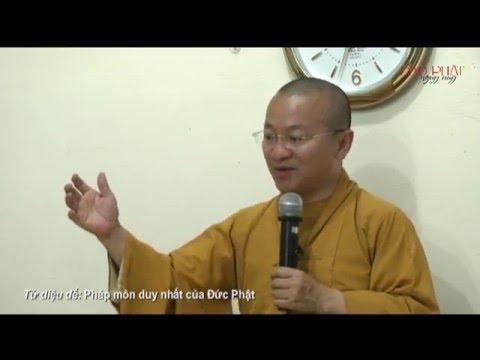 Tứ diệu đế: Pháp môn duy nhất của Đức Phật (29/06/2014) - Thích Nhật Từ