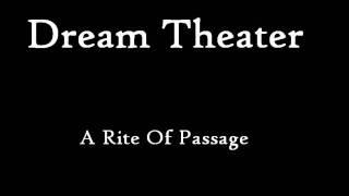 Dream Theater - A Rite Of Passage FULL
