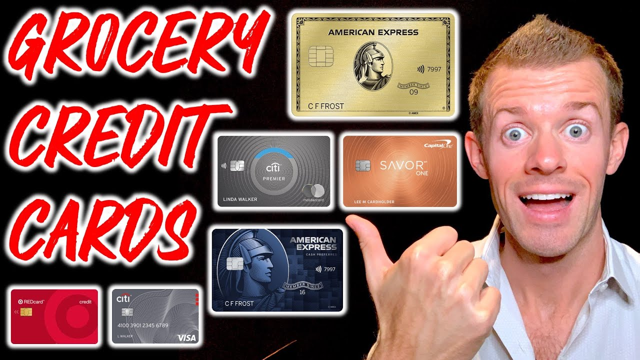 BEST Credit Cards for GROCERIES 2021!
