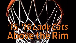 '15-'16 Lady Cats: Above the Rim