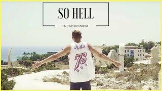 Ksfreakwhatelse - SO HELL  (Official Video)