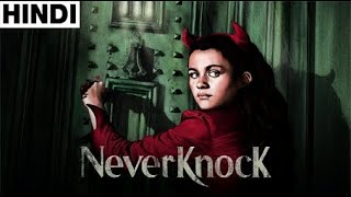 Neverknock (2017) Full Horror Movie Explained in Hindi - Download this Video in MP3, M4A, WEBM, MP4, 3GP