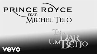Prince Royce - Te Dar um Beijo (Audio) ft. Michel Teló