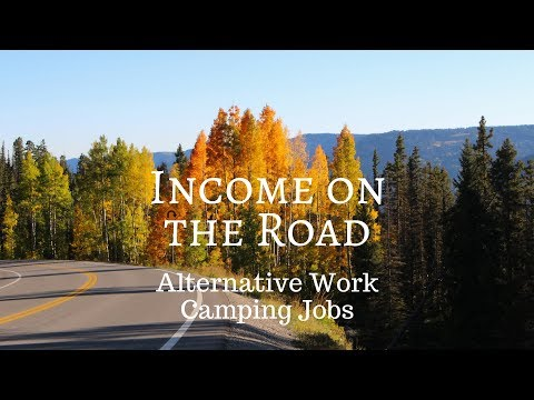 Income On The Road - Alternatives To Popular Work Camping Jobs Mp3