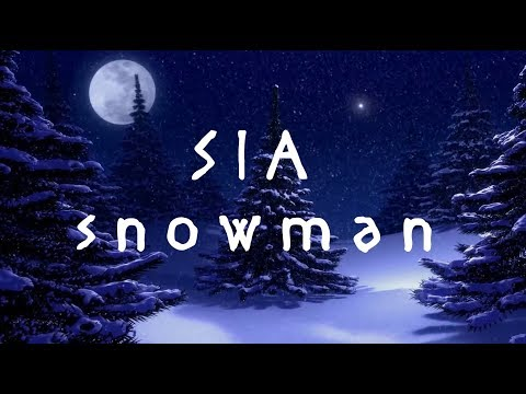 Download sia snowman lyrics lyric video mp3 for Sia download