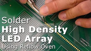 Download Video Soldering high-density SMT LED array using DIY reflow oven MP3 3GP MP4
