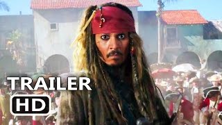 PIRATES OF THE CARIBBEAN 5 Official Trailer  3 2017 Dead Men Tell No Tales Disney Movie HD