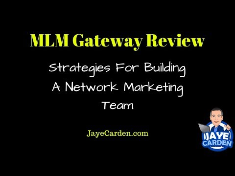 MLM Gateway Review: How To Build A Network Marketing Team