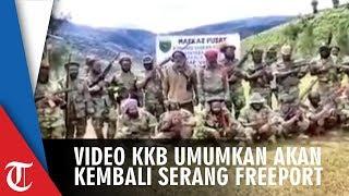 Video KKB Umumkan akan Kembali Serang Freeport dan Sarankan Warga Sipil Tinggalkan Tembagapura
