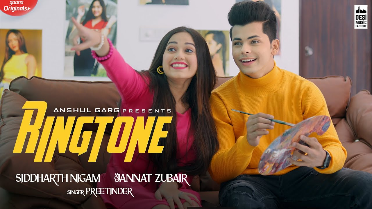 RINGTONE Lyrics in English - Jannat Zubair & Siddharth Nigam | Preetinder | Rajat Nagpal | Vicky Sandhu | Anshul Garg