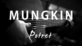 Mungkin - Melly Goeslaw / Potret ( Acoustic Karaoke )