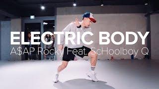 Electric Body - A$AP Rocky Feat. Schoolboy Q / Junsun Yoo Choreography