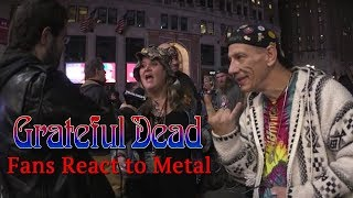 Deadheads React to Metal! | MetalSucks