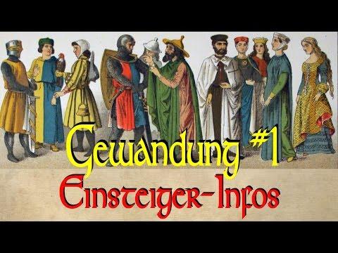 Mittelalterliche Gewandung Teil 1: Einsteiger-Infos