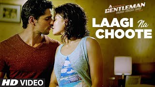 Laagi Na Choote  - Song Video - A Gentleman-Sundar, Susheel, Risky
