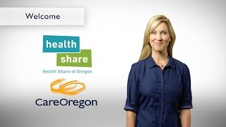 Welcome to Health Share/CareOregon and the Oregon Health Plan (OHP)