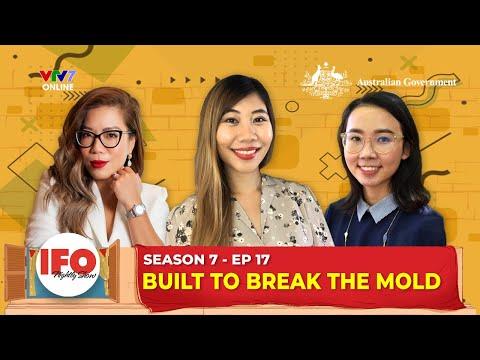 IFOS07E17 | Học cách trở nên TÁO BẠO từ nhà thiết kế Việt có hàng trăm cửa hàng khắp thế giới