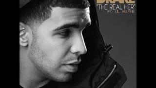 Drake   The Real Her (Ft. Lil Wayne) [Original Version]