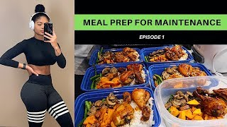 COOK WITH ME *EPISODE 1*   MEAL PREPPING FOR MAINTENANCE & GAINING