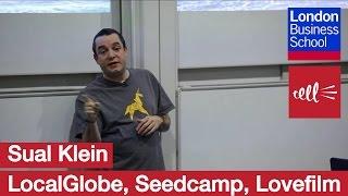 Saul Klein: A seed investor - LocalGlobe, Seedcamp, Lovefilm