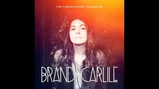 Brandi Carlile - Beginning To Feel The Years