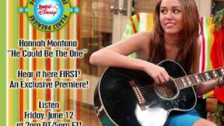 Miley Cyrus - He Could Be The One - New Exclusive (HQ)