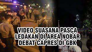 Video Suasana setelah Ledakan Terjadi di Area Nobar Debat Capres di GBK