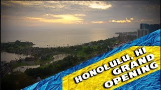 Honolulu Hawaii Grand Opening