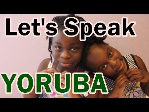 Let's Speak Yoruba : Nigerian Language   April 2nd 2014 DNVlogsLife