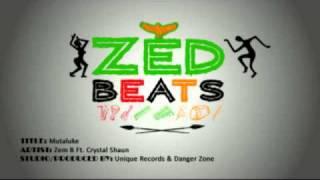 Mutaluke - Zem B Ft. Crystal Shaun