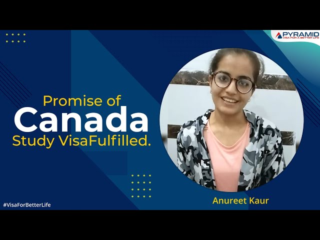 Promise of Canada Study Visa Fulfilled