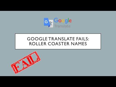 Google Translate Fails Roller Coaster Names #1