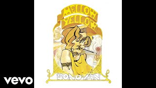 Donovan - Mellow Yellow (Audio)