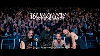 36 CRAZYFISTS EUROPEAN TOUR VIDEO PART II  NOVEMBER - DECEMBER 2018 SLEEPSICK (Music Video)