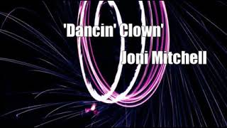 'Dancin' Clown' (Joni Mitchell Cover)