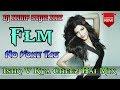 Old Hindi Dj Song // Ishq V Kya Cheez Hai Dj Mihir Style Mix [ Flm Setting or No Voice Tag ]